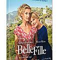 Sortie dvd: belle fille, l'énième comédie divertissante mais convenue du cinéma français?