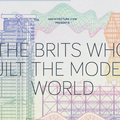 The brits who built the modern world, riba