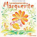 La naissance de marguerite ed. ouest-france