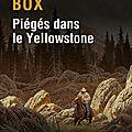 Piégés dans le yellowstone, de c-j box