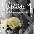 Collection Mathilde M
