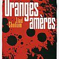 Oranges amères - liad shoham