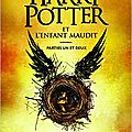 Harry potter et l'enfant maudit, de j.k. rowling