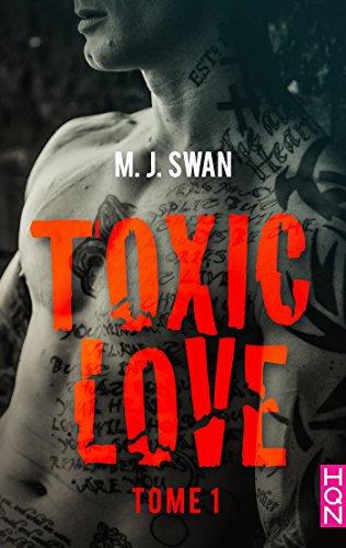 Toxic Love de M.J Swan
