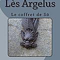 Roman fantastique bit lit - lès argelus : le coffret de sö - version broché sur amazon