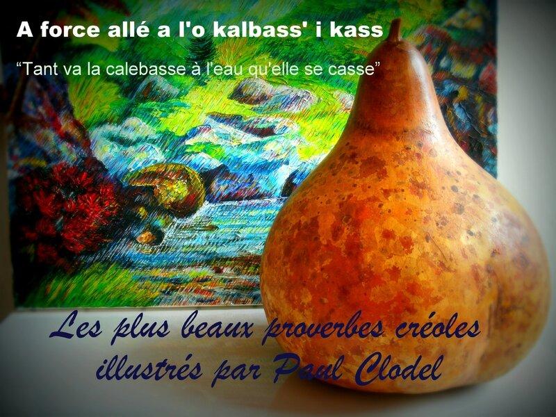 Les Plus Beaux Proverbes Creoles De La Reunion Illustres Par Paul