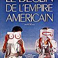 Le déclin de l'empire américain (variances du bonheur personnel)