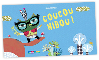 Coucou-Hibou-Casterman-Lucile-PlacinDEC