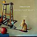 American innovations (rivka galchen)