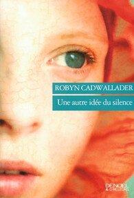 une autre idée du silence