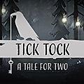 Test de tick tock : a tale for two - jeu video giga france