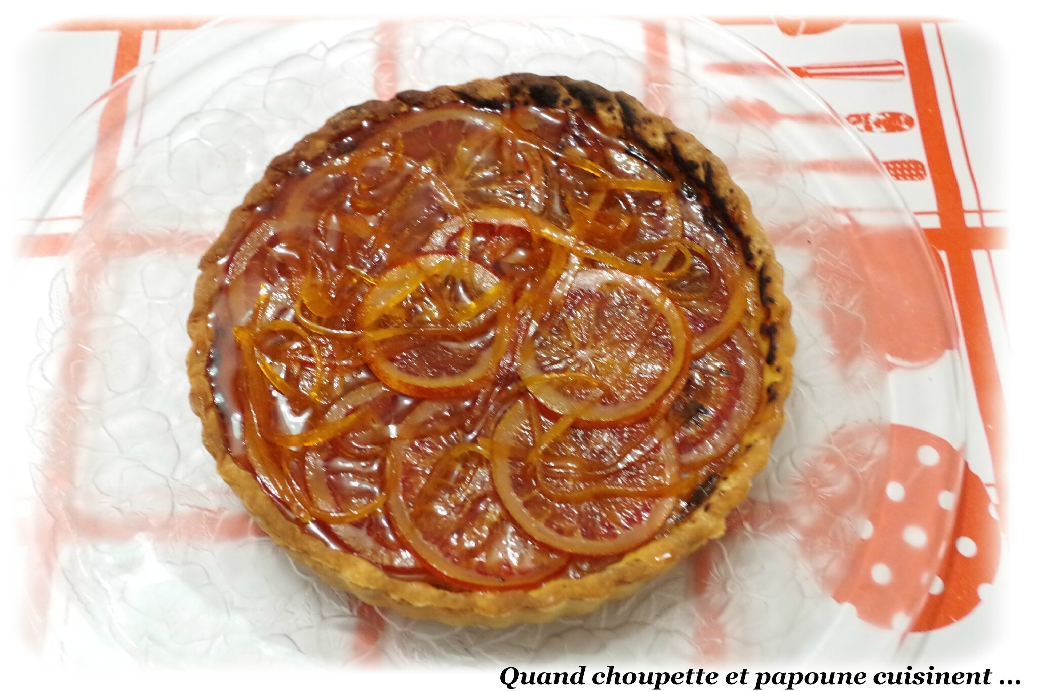 TARTE A L'ORANGE FACON PAPOUNE