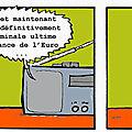Georges et la dernière chance de l'euro