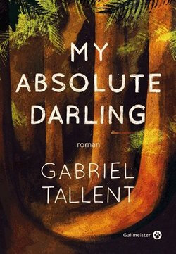 my-absolute-darling-gabriel-tallent