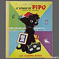 Livre collection ... le voyage de pipo (1961) * les albums roses *