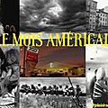 Le mois américain : c'est parti !