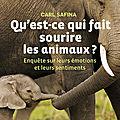 #mardiconseil livres de carl safina et peter wollheben : des animaux si loin d'être bêtes !!