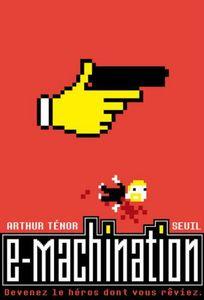 E Machination