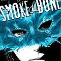 Daughter of smoke and bone / fille des chimères