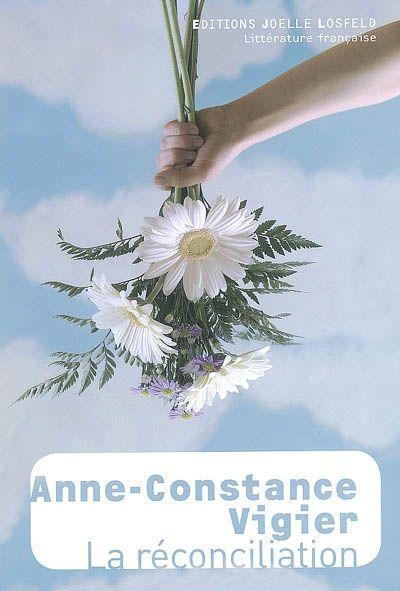Anne-Constance Vigier - La réconciliation