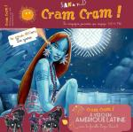 Cram Cram Amérique latine