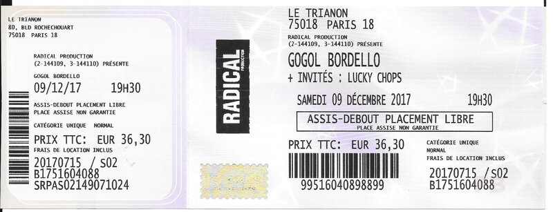 2017 12 09 Gogol Bordello Trianon Billet