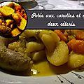 Potée aux carottes et aux deux céleris