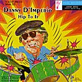 Danny D'imperio - 1992 - Hip to It (Mode)