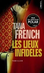 Tana-French-Les-lieux-infideles