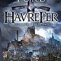 Havrefer, tome 1 : le héraut de la tempête de richard ford