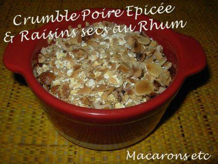 Crumble Poire épicées & Raisins secs au Rhum 1