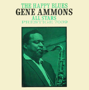 Gene_Ammons_All_Stars___1956___The_Happy_Blues__Prestige_