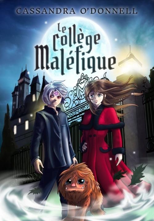 Le collège maléfique - le marche-rêves de Cassandra O'Donnell