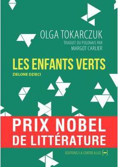 Les Enfants verts d'Olga Tokarczuk, prix Nobel 2018 125623625