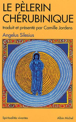 Pèlerin chérubinique, Angelus Silésius