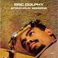 Eric Dolphy - 1961 - Stockholm Sessions (Enja)