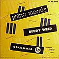 Buddy Weed - 1951 - Piano Moods (Columbia)