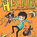 Hector et les plantes espionivores, de danny wallace