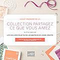 Prélancement - collection partager ce que vous aimez