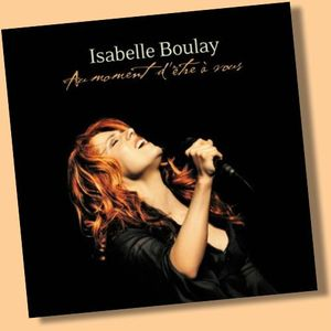 Isabelle Boulay Ma fille