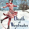 Carola dunn - death at wentwater court