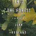 Into the forest (dans la forêt) ---- jean hegland