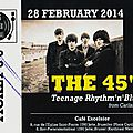 2014-02-28 The 45's