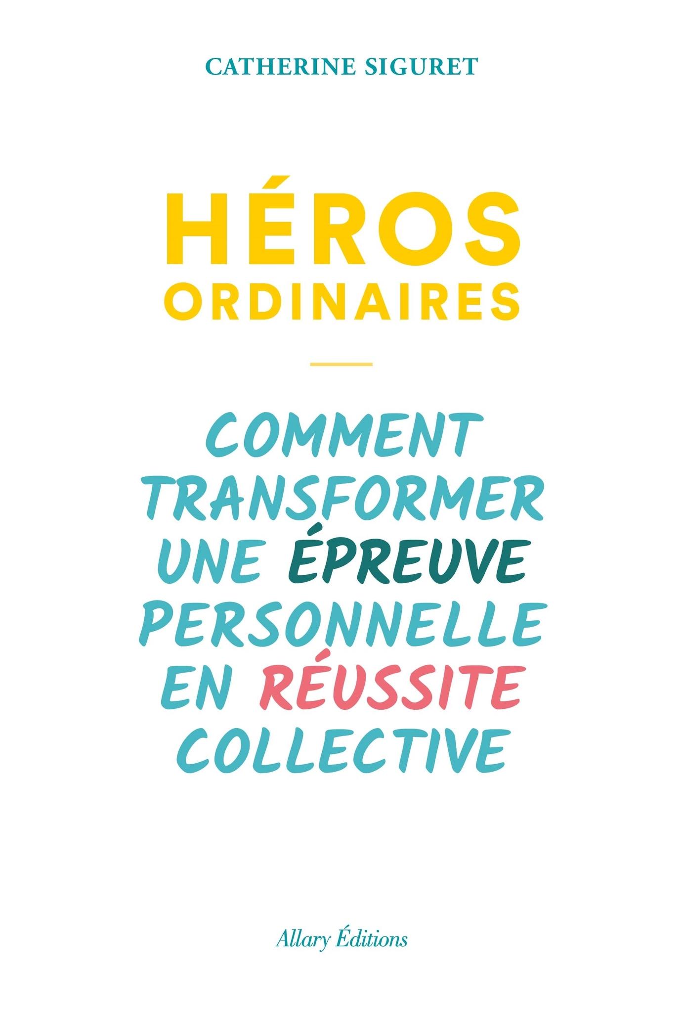 Le Livre Heros Ordinaires