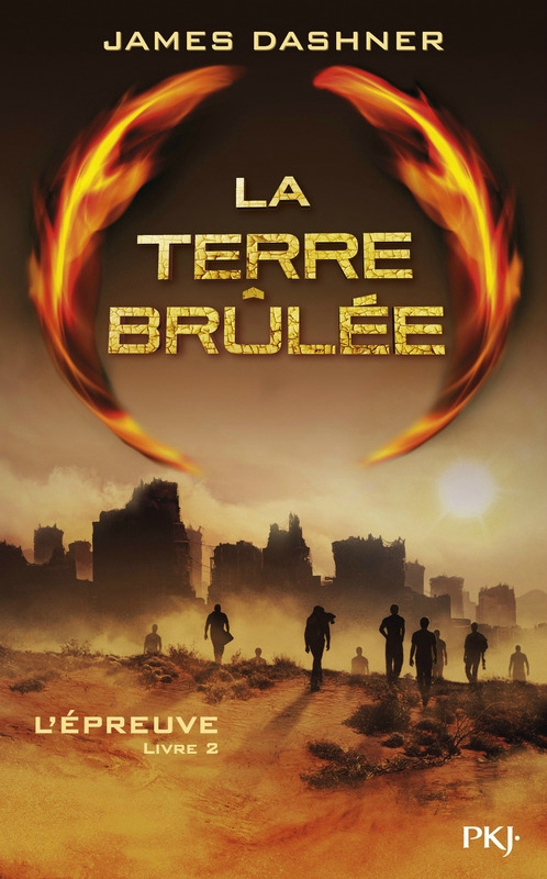 The Maze Runner #2 - La Terre Brûlée