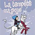 Lucie et sa licorne 6.la tempête magique