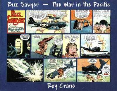 Manuscript Press : Buz Sawyer by Roy Crane