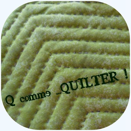 Q comme Quilter