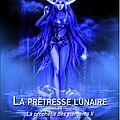 La prophétie des éléments 2 - la prêtresse lunaire de james tollum