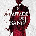Une affaire de sang, de bonnie macbird